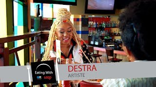 Eating With Destra Garcia