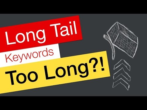 Long Tail Keywords YouTube – Can they be TOO long?!