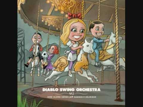 Diablo Swing Orchestra - A Tap Dancer's Dilemma + LYRICS