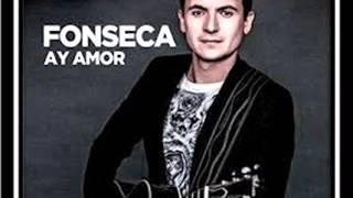 Ay Amor (Fonseca)