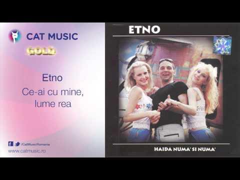 Etno - Ce-ai cu mine, lume rea