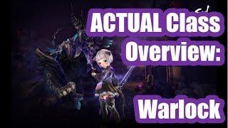 [B&S] ACTUAL Class Overview: Warlock