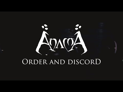 AnamA - Order and Discord - Official Music Video