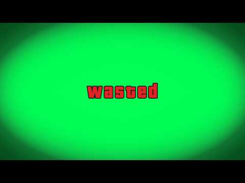 Grand Theft Auto V GTA V Wasted Green screen + Download