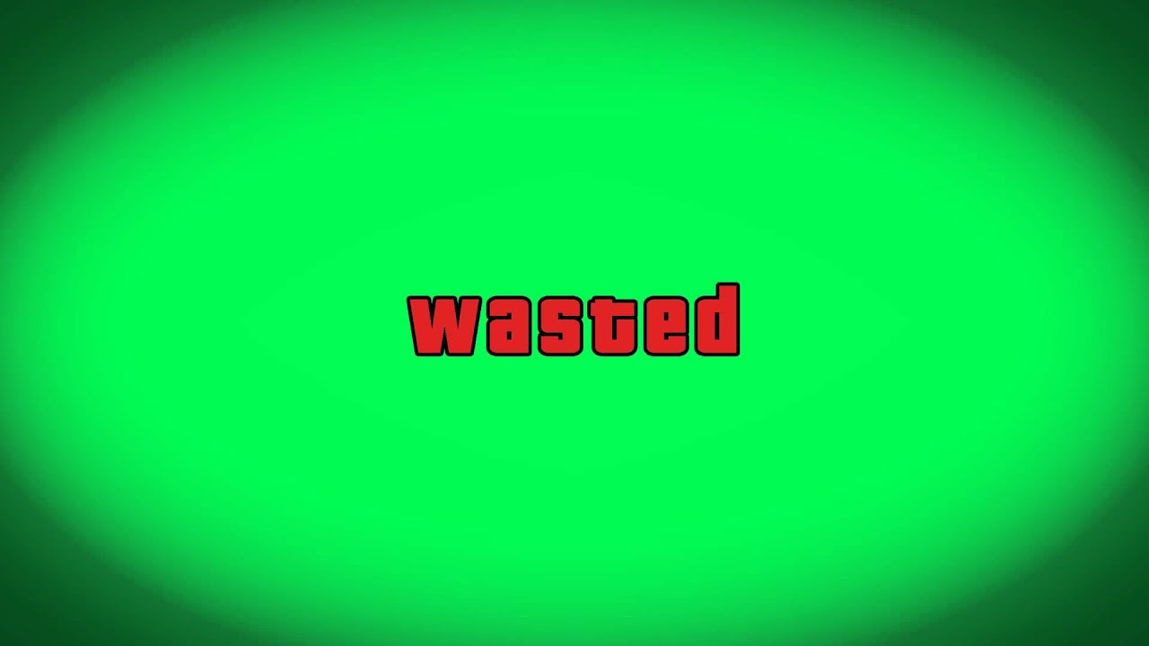 Grand Theft Auto V Gta V Wasted Green Screen Download