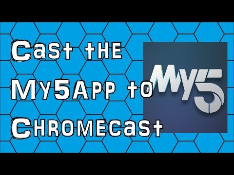 How To Cast The My5 App From Your Android Smartphone To Your Chromecast Device