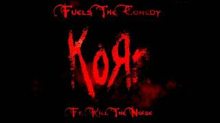 Korn Ft. Kill The Noise - Fuels The Comedy **New** 2011 [HD]