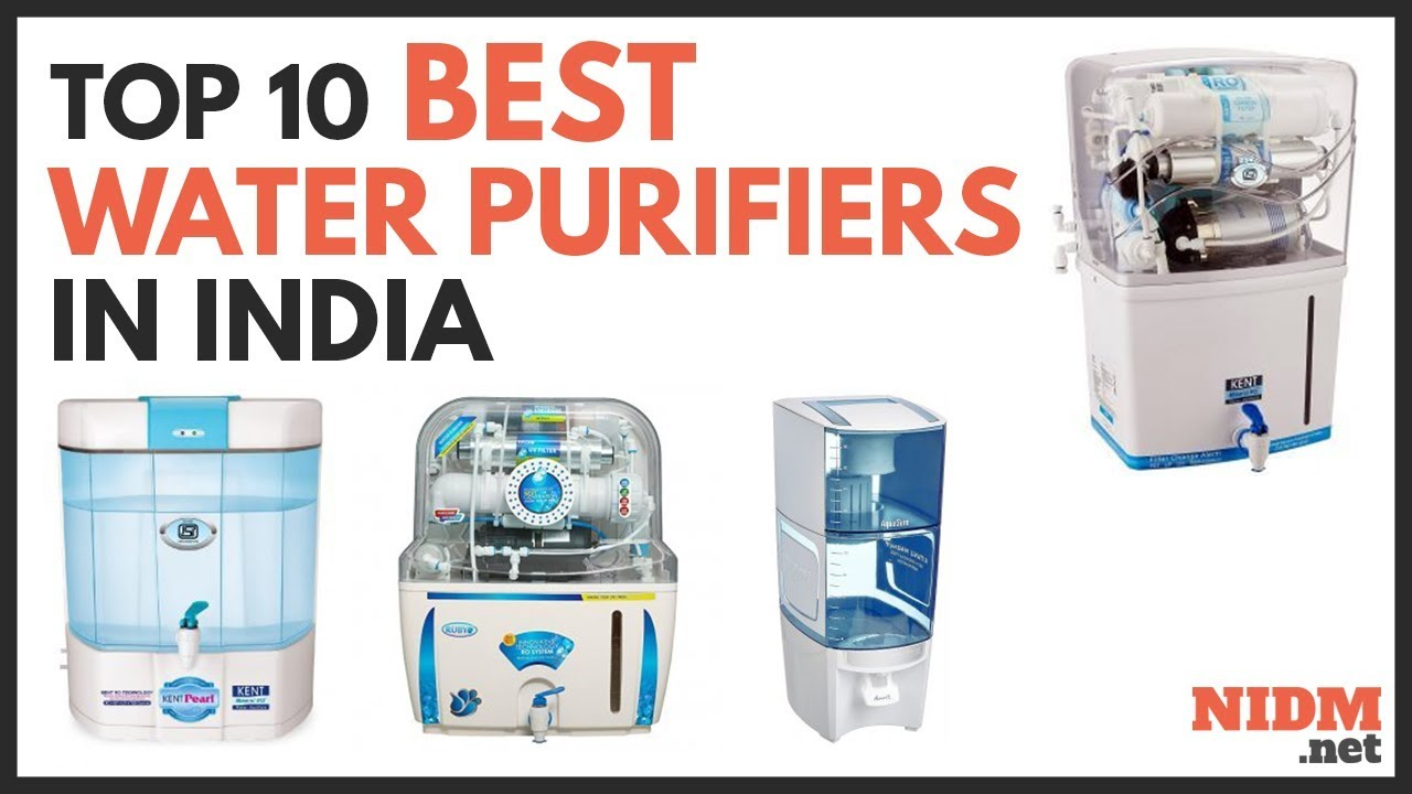Best Water Purifiers in India 2019 – Reviews & Buyer's Guide