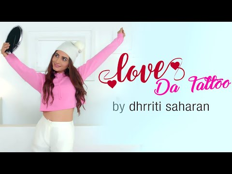 Love Da Tattoo | Dhrriti Saharan | New Punjabi Song | Team DG | Yellow Music