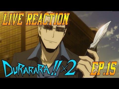 Durarara!!x2 Ten Episode 3 (Ep.15) Live Reaction & Review - Akabayashi