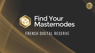 #MASTERNODE FRENCH DIGITAL RESERVE - Find Your Masternode (V2) Tutoriel complet + tips #FYMN #FDR