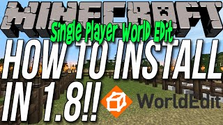 How To Install World Edit In Minecraft 1.8 Single Player!! (Get World Edit In 1.8 Single Player!!)