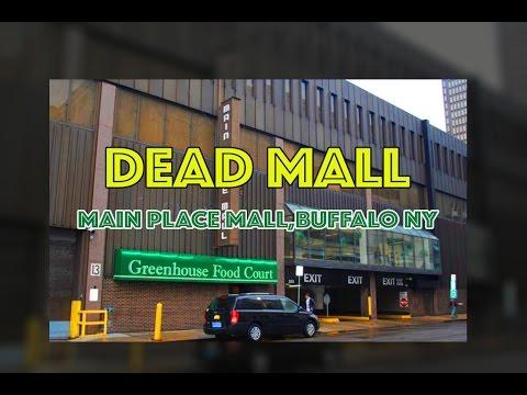 DEAD MALL : Main Place Mall, Buffalo, NY
