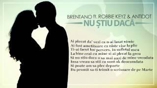 Repeat youtube video Brentano feat. Jayoh & Antidot - Nu ştiu dacă