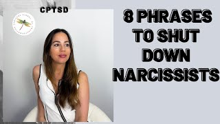 8 Phrases to Shut Down Narcissists/Toxic People