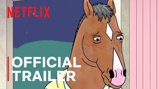 BoJack Horseman | Season 6 Final Trailer | Netflix