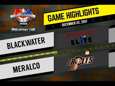 PBA Philippine Cup 2018 Highlights: Blackwater vs. Meralco Dec. 22, 2017