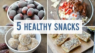 5 EASY + HEALTHY SNACKS | Satisfy Y...