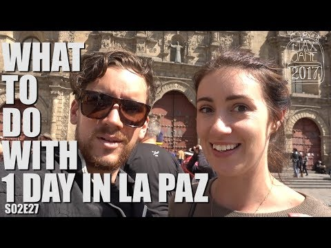 La Paz, Bolivia | The sights of La Paz in 1 Day! | South America Travel Vlog E27