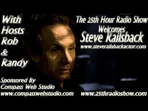 """Steve Railsback - Actor - """"Helter Skelter"""" - """"X Files"""" - """"The 25th Hour Radio Show"""""""