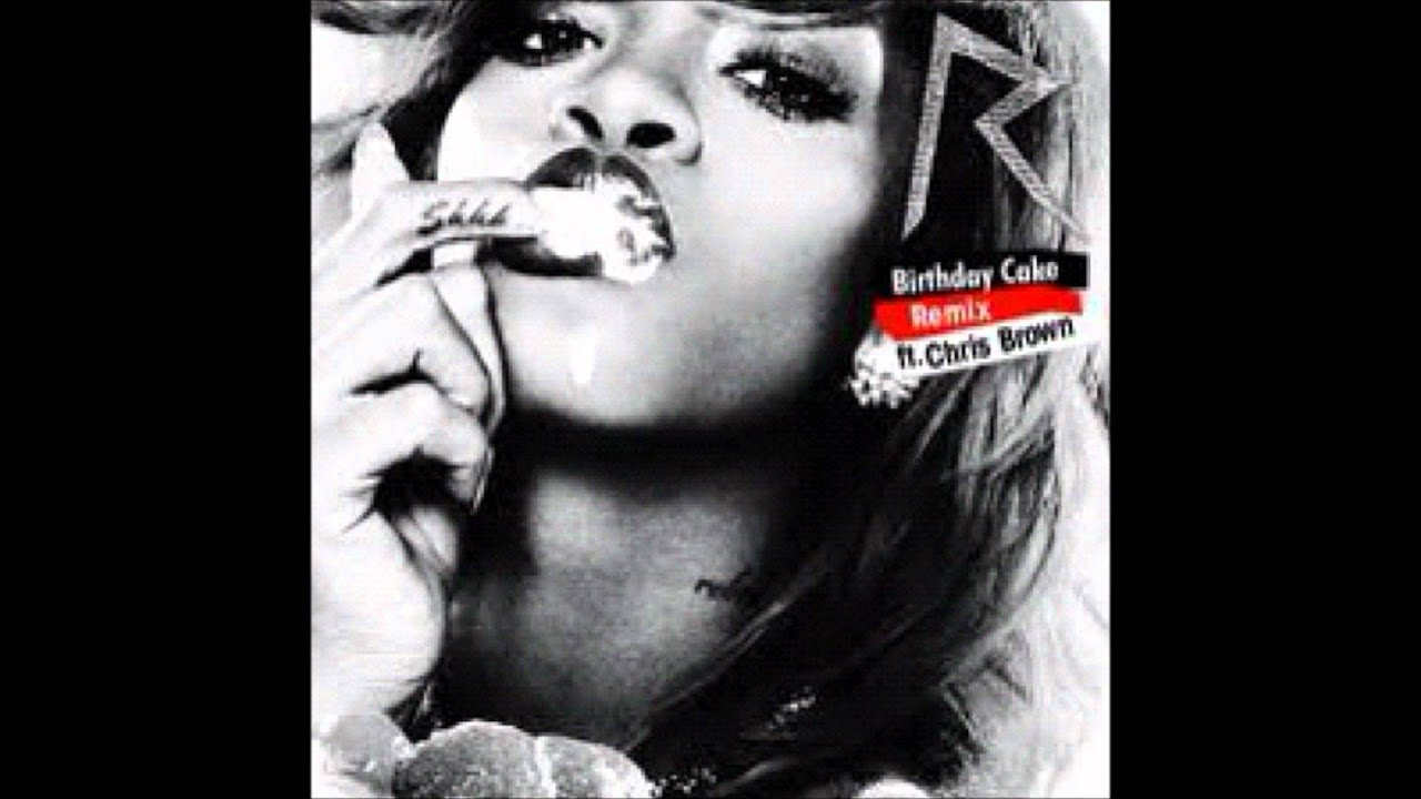 Rihanna Birthday Cake Lyrics Video