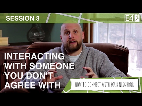 Session 3 - Interacting With Someone You Don't Agree With