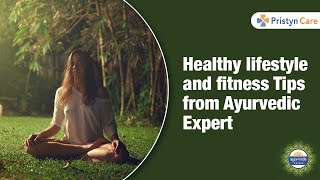 Fitness tips from ayurvedic expert ...