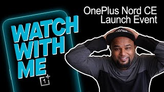 OnePlus Nord CE Launch Event
