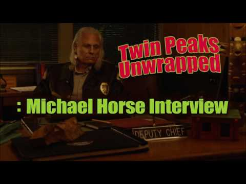 Twin Peaks Unwrapped: Michael Horse Interview