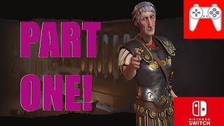 Civilization VI Switch Rome Playthrough #1 (Learning the Basics!)
