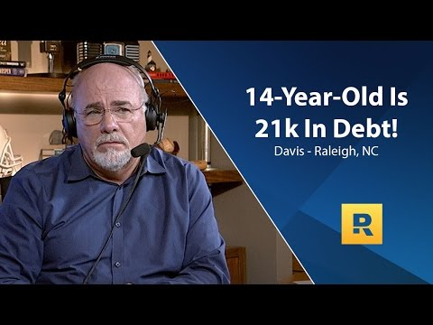 I'm 14 Years-Old And I Have $21,000 In debt!