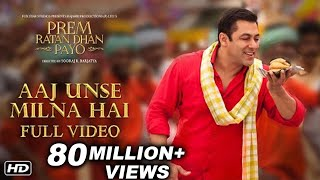 Download lagu Aaj Unse Milna Hai Full Song | Prem Ratan Dhan Payo | Salman Khan & Deepak Dobriyal