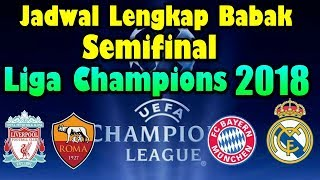 Complete schedule of champions league semifinals 2018