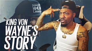 King Von - Wayne Story (REACTION!!!)