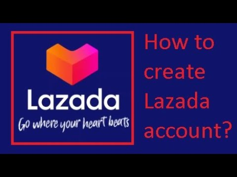 How to create Lazada Account, and How to order Lazada?