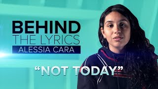BEHIND THE LYRICS | Alessia Cara's