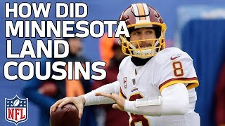 How Did the Vikings Land Kirk Cousins? | NFL