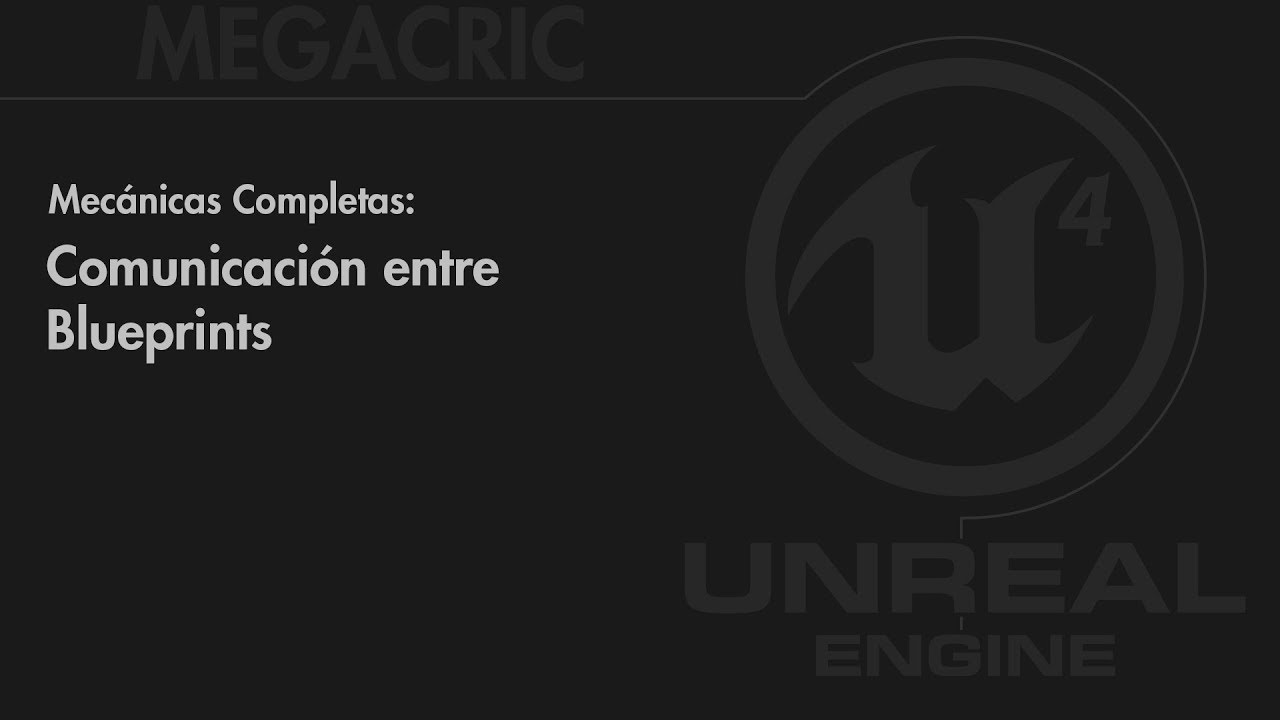Ue4 mecnicas completas comunicacin entre blueprints youtube ue4 mecnicas completas comunicacin entre blueprints malvernweather Image collections