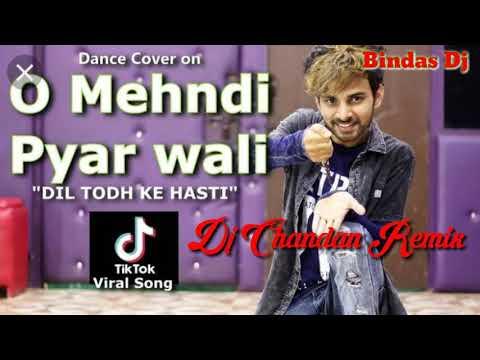 o-mehndi-piyar-wali-hatho-me-lagaogi-dj-chandan-remix..-mp3.
