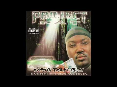 2001 - Project Pat - Mista Don't Play Everythangs Workin full cd