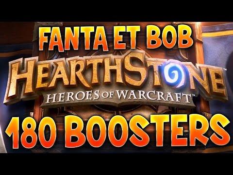 Hearthstone : Ouverture 180 Boosters avec Fanta et Bob
