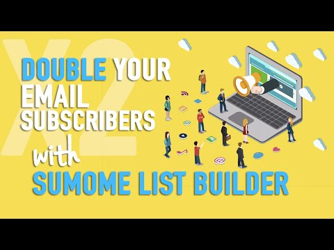 Double Your Email Subscribers - SumoMe List Builder