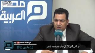 مصر العربية | عبد الغني هندي: الاخوان سرقت نجف مسجد الحسين