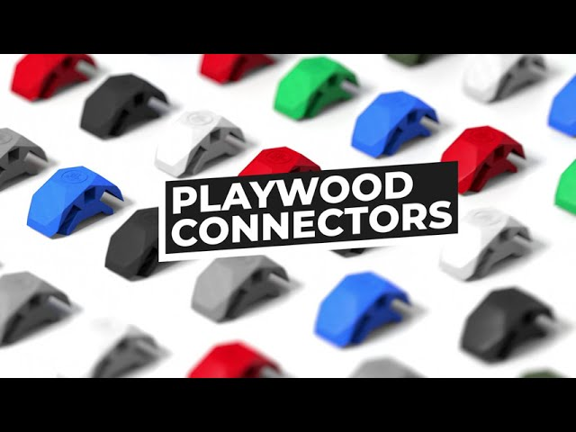 PlayWood Connectors - Unleash your creativity and strart creating your own furniture