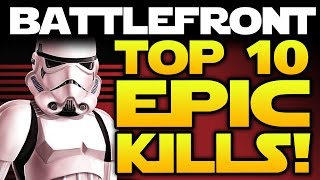 Star wars battlefront top 10 epic plays and kills of the week! funny moments! 10 minutes of insanity