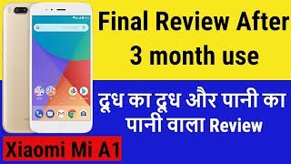 Xaiomi Mi A1 Review | After 3 month use | Mi A1 pros and cons | Dudh ka Dudh Pani ka pani
