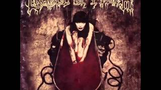 CRADLE OF FILTH - Cruelty Brought Thee Orchids