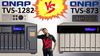 The QNAP TVS-1282 Versus The QNAP TVS-873 - Which is the best Power House NAS 8-Bay for 2017