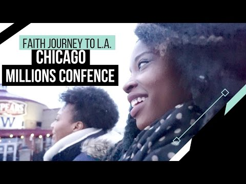 Chicago, Millions Conference, Rodeo Drive   Faith Journey to Los Angeles   PT. 7