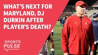What's next for Maryland, DJ Durkin after player's death?